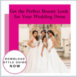 Free Wedding Beauty Style Guide